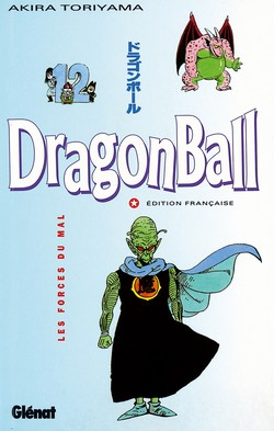 Dragon Ball tome 12 Les Forces du mal