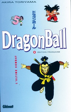 Dragon Ball tome 5 L'Ultime combat